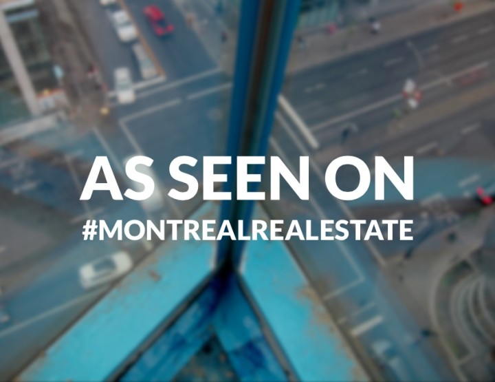 As Seen On #MontrealRealEstate